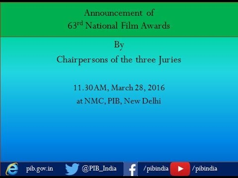 Announcement of 63rd National Film Awards