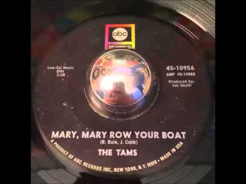 The tams mary mary row your boat northern soul