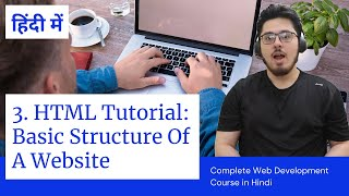 HTML Tutorial: Basic Structure of a Website   Web Development Tutorials #3