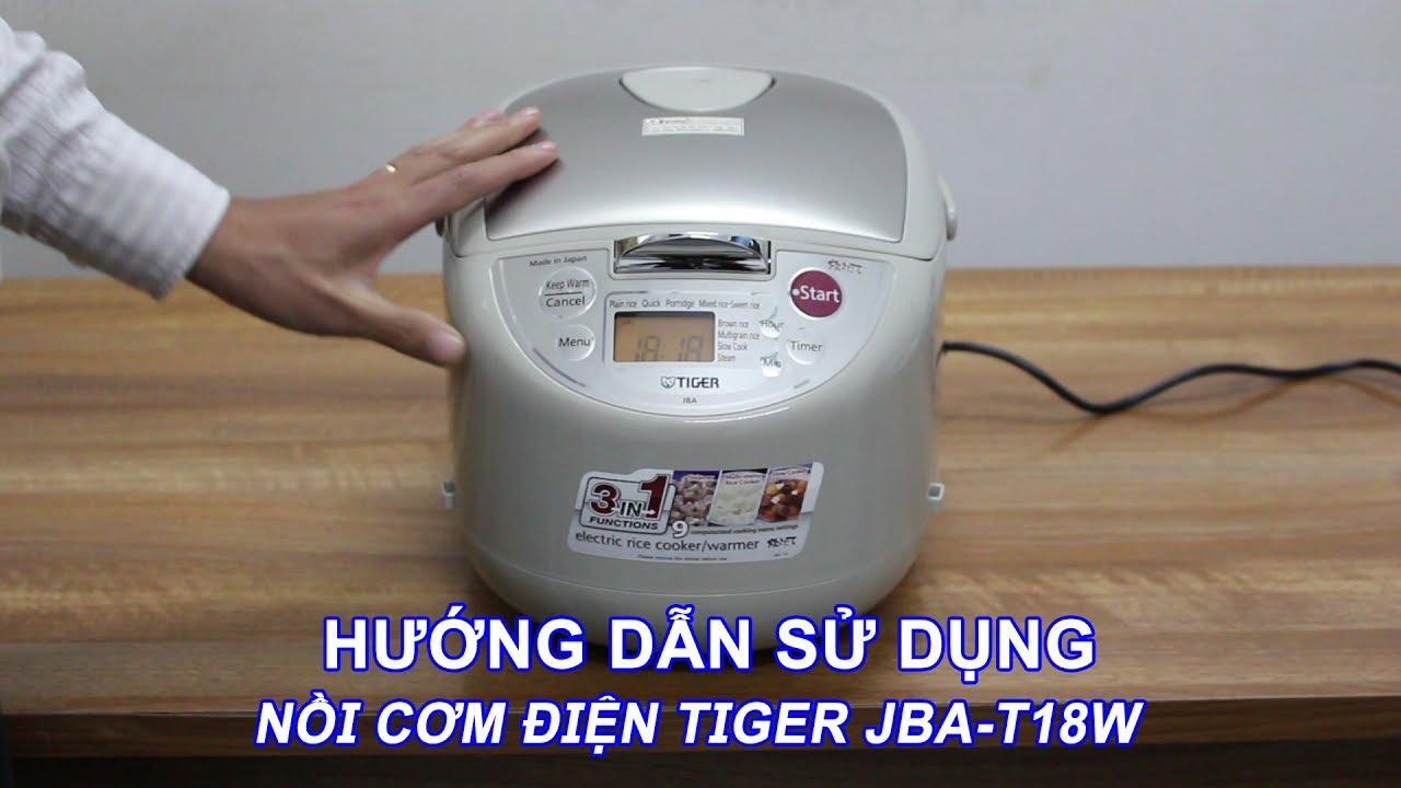 Nồi cơm điện Tiger JBA-T18W Sản xuất tại Nhật Bản