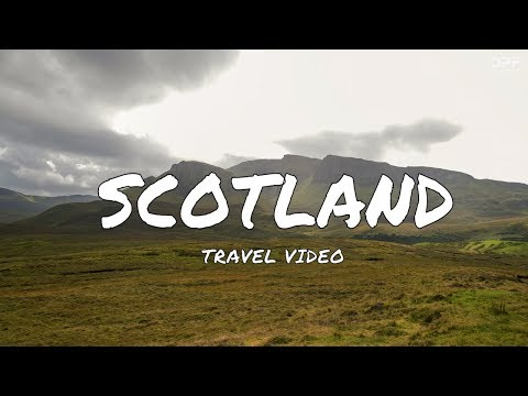 EDINBURGH & SCOTLAND TRAVEL VIDEO