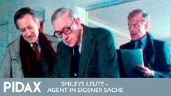 Pidax - Smileys Leute - Agent in eigener Sache (1982, TV-Serie)