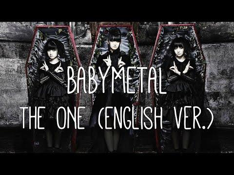 BABYMETAL - THE ONE [Eng. Ver.] (lyrics)
