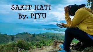 Sakit Hati (lirik) - Piyu