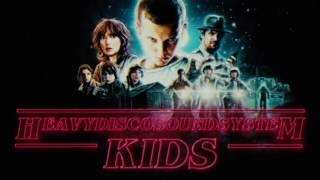 ★ Heavy Disco Soundsystem - Kids [Stranger Things Club Remix]