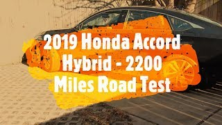 Honda Accord Hybrid 2019 - Updated Review 2200 Miles Driven, Real MPG and more