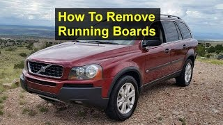 How to remove and install running boards on a Volvo XC90 - VOTD