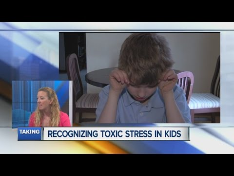 Recognizing toxic stress in children