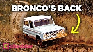 The Rise, Fall, And Rebirth Of The Ford Bronco - Cheddar Examines