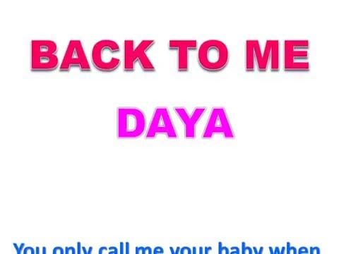 Daya -  Back To Me Lyrics