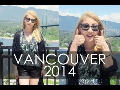 Vlog/Week In Outfits | Vancouver 2014