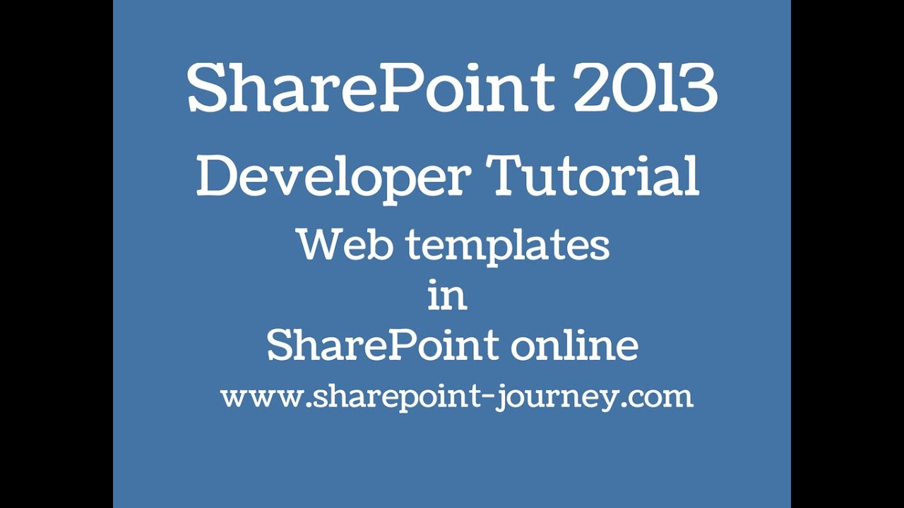 SharePoint 2013: Webtemplates in SharePoint 2013 online | SharePoint ...