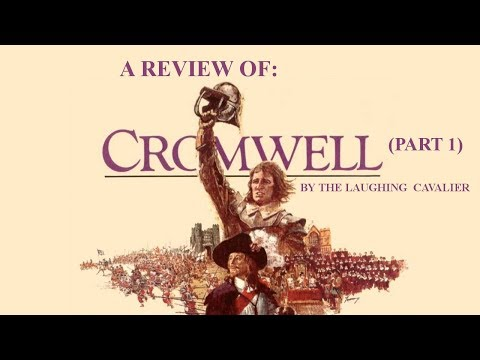 A Review Of  Cromwell (1970), Part 1
