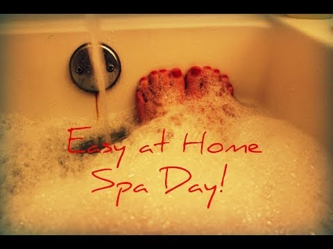 Easy at Home SPA DAY!