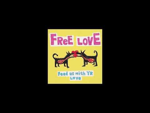 Free Love - Feed Us with Yr Love (Bodysurf Music, 2008) | Debut Album