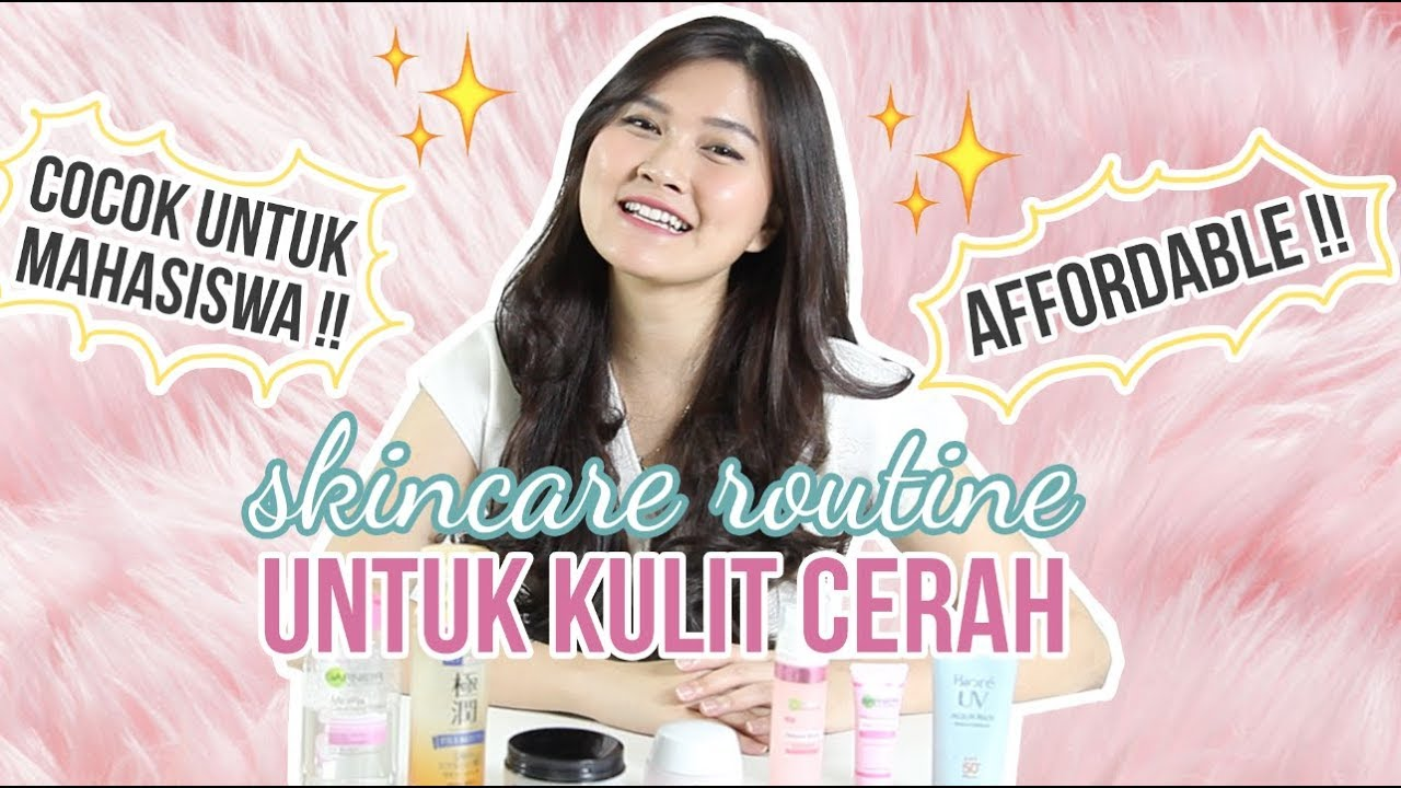 Skincare Rutin Untuk Kulit Cerah  |  Oday's Skincare Routine #1