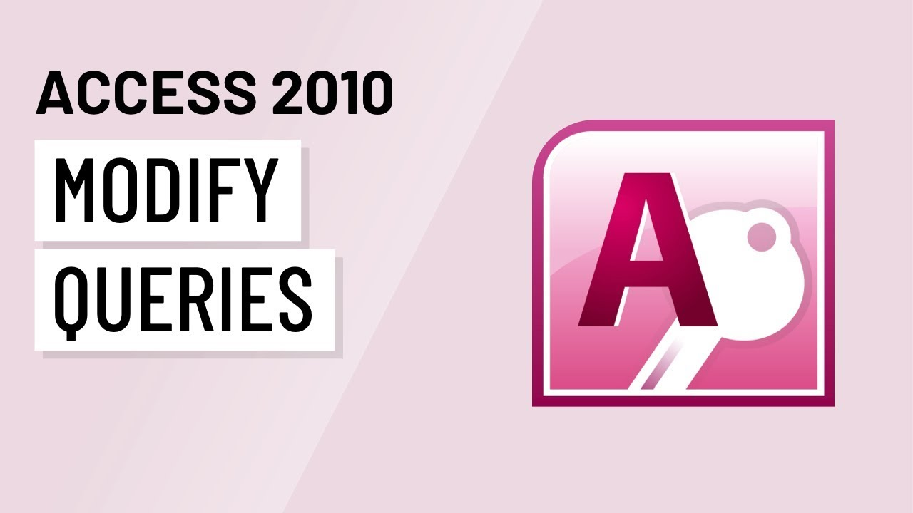 Access 2010: More Query Design Options