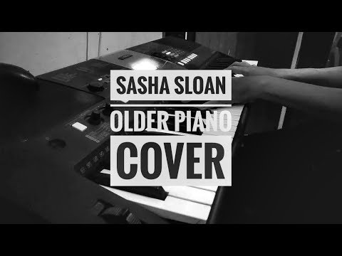 Sasha Sloan - Older Short Piano Cover | Instrumental