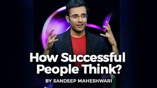How Successful People Think? By Sandeep Maheshwari I Hindi