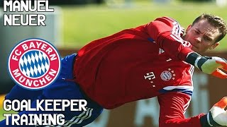 Manuel Neuer / Goalkeeper Training / Bayern Munich !