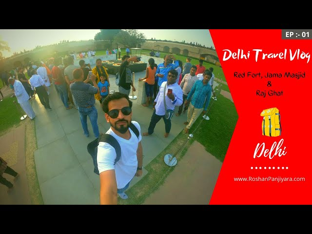 Places To Visit in Delhi by Metro | Red Fort, Jama Masjid, & Raj Ghat | Delhi Travel Vlog | Ep - 1