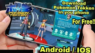 How to download Pokemon tekken in android | ios