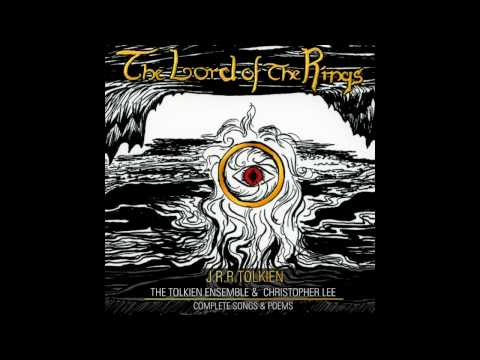 The Tolkien Ensemble  A Walking Song I