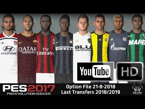 PES 2017 Option File 21-8-2018 Last Transfers 2018/2019 - Micano4u