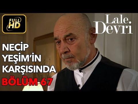 Lale Devri 67. Bölüm / Full HD (Tek Parça)