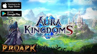 Aura KingdomS Gameplay Android / iOS (Open World MMORPG) (KR)