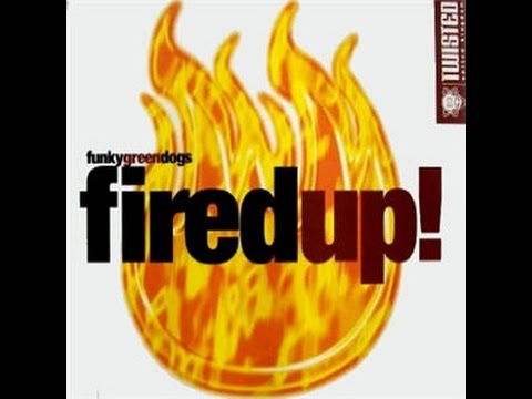 Funky Green Dogs ‎– Fired Up! 12 Extended HQ