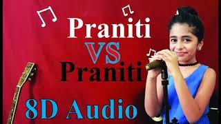 Praniti vs Praniti  (8D Audio) - Shape Of You VS Aathangara