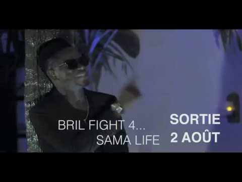 Bande annonce - Bril Fight 4 - Sama Life (Clip)