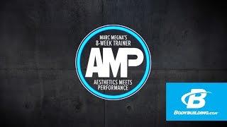 AMP: Marc Megna's 8-Week Aesthetics Meets Performance Trainer, Promo - Bodybuilding.com