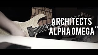 Architects - ''Alpha Omega'' Guitar Cover [HD]