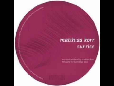 Matthias Korr - Sunrise (Sarp Yilmaz Remix)