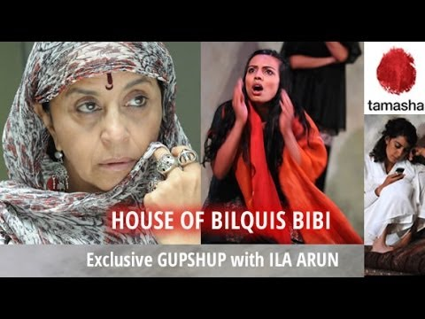 The House of Bilquis Bibi - Interview with Ila Arun