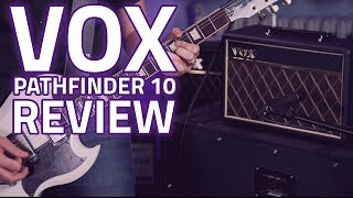 Vox Pathfinder 10 Combo Amplifier Demo Review