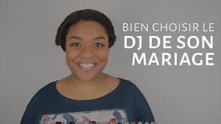 Comment choisir le DJ parfait pour son mariage [Dentelle TV #8]