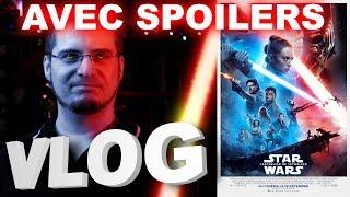 Vlog #623 bis - Star Wars - L'Ascension de Skywalker AVEC SPOILERS