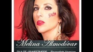 Dulce / Sweetness- Spanglish Version - Melina Almodovar - La Muñeca de la Salsa
