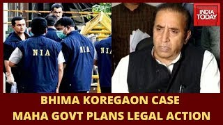 Maharashtra Govt Plans Legal Action After NIA Takes Over Bhima Koregaon Probe