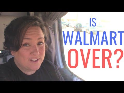 Is WALMART RV PARKING Over? Why are Walmarts turning away