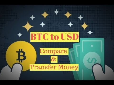 Transfer BTC To USD | Compare Exchange Rate | Easy Payout