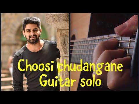 Choosi Chudangane song on Guitar | Chalo Movie Songs | Naga Shaurya, Rashmika Mandanna | Sagar