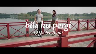 Bila Ku Pergi 2 Yesha Band Solata Music