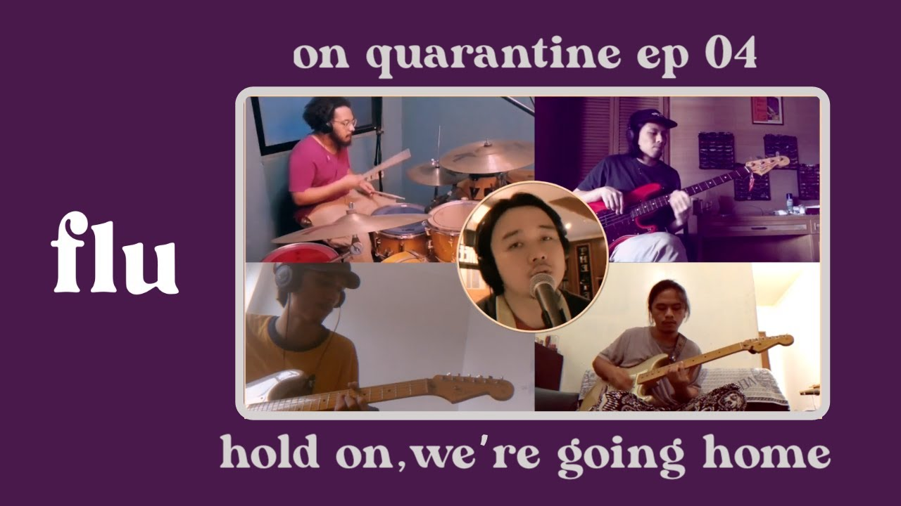 Flu - Hold On, We're Going Home (Drake Cover) (On Quarantine Ep. 04)