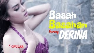 Download Video Basah-Basahan Bareng DERINA Derin | Miss POPULAR 2016 ep. DJ Hunt MP3 3GP MP4
