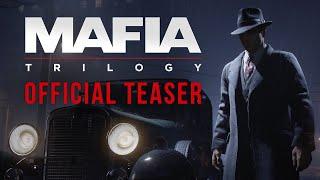 Mafia: Trilogy - Official Teaser