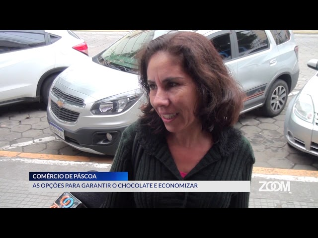 16-04-2019 - COMÉRCIO DE PÁSCOA MOVIMENTA A CIDADE - ZOOM TV JORNAL